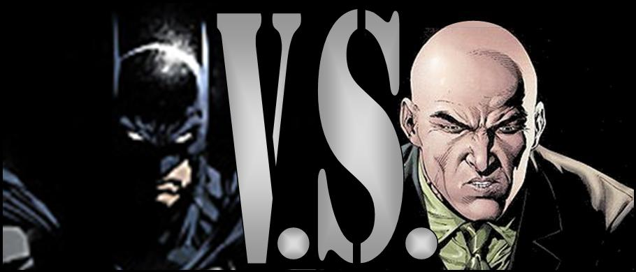 Batman vs Lex Luthor