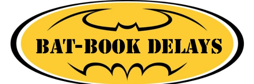 Bat-Book Delays