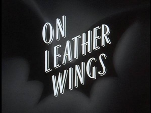 BTAS-On Leather Wings Title Card
