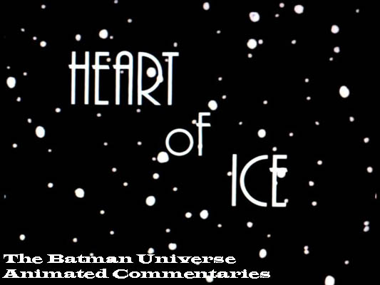 Batman: The Animated Series-Heart of Ice