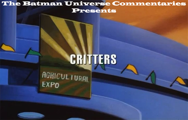 The New Batman Adventures-Critters Commentary