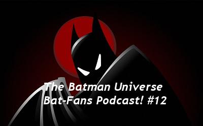 TBU Bat-Fans Episode 12