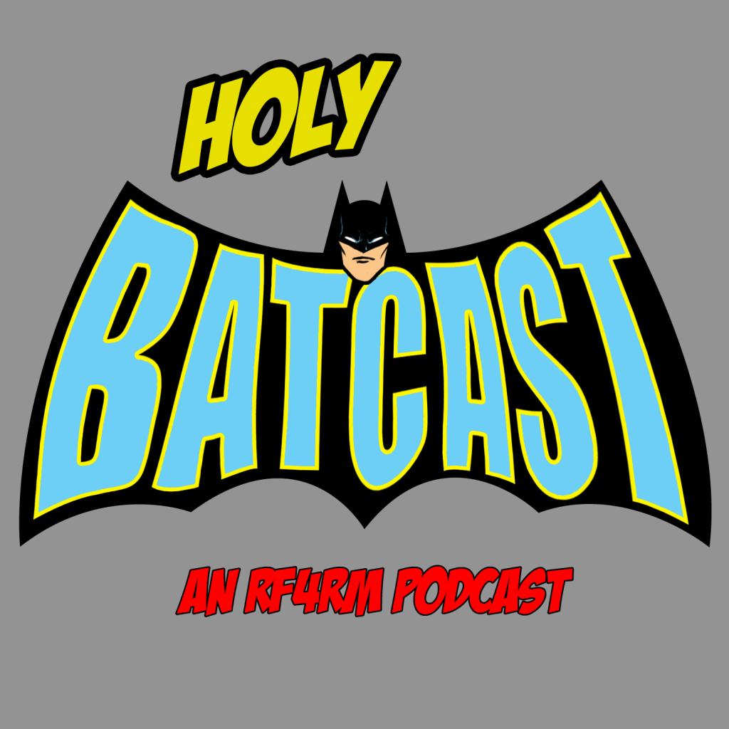 Holy Batcast
