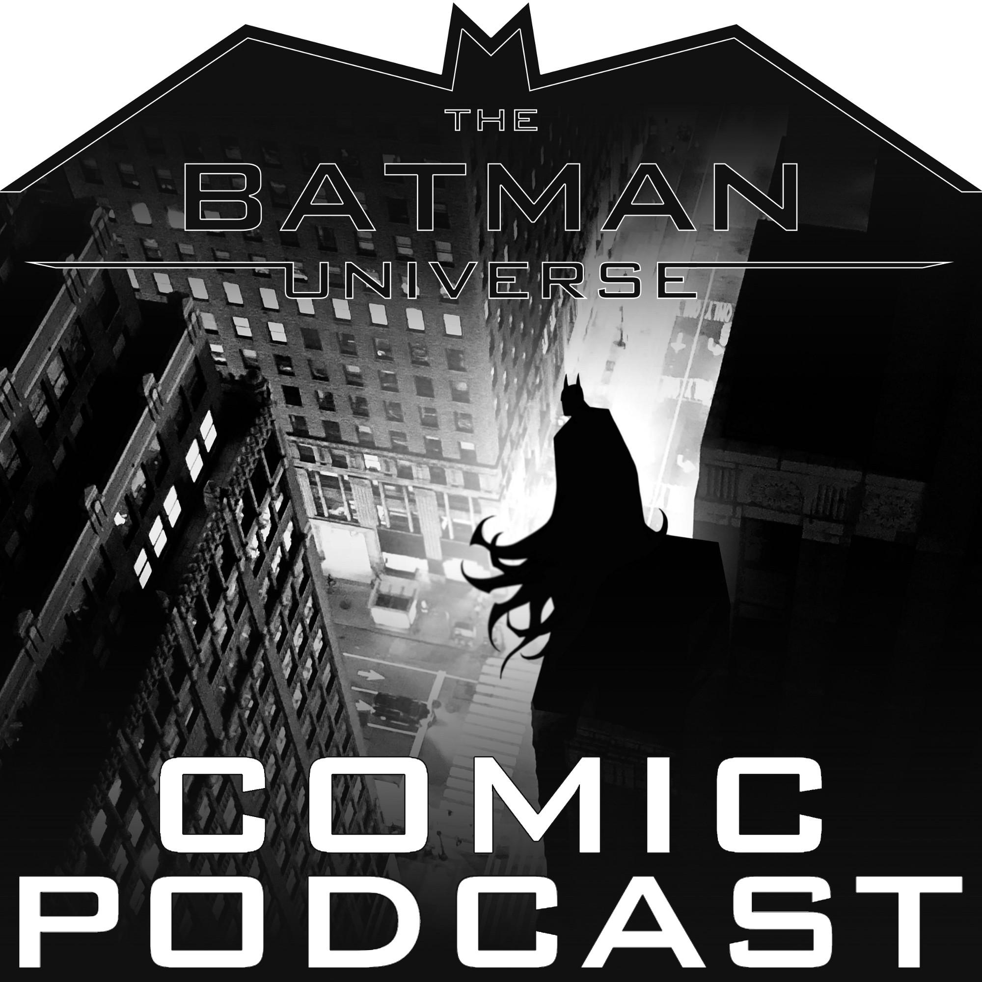 269: The Batman Universe