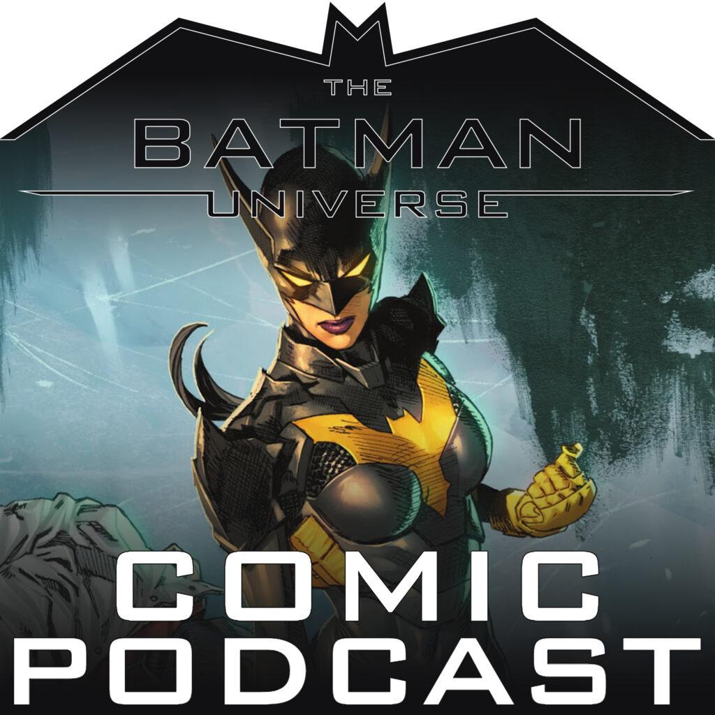 TBU Comics Podcast Season 13: Episode 6