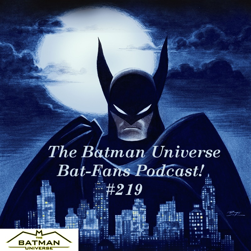 TBU Bat-Fans Episode 219