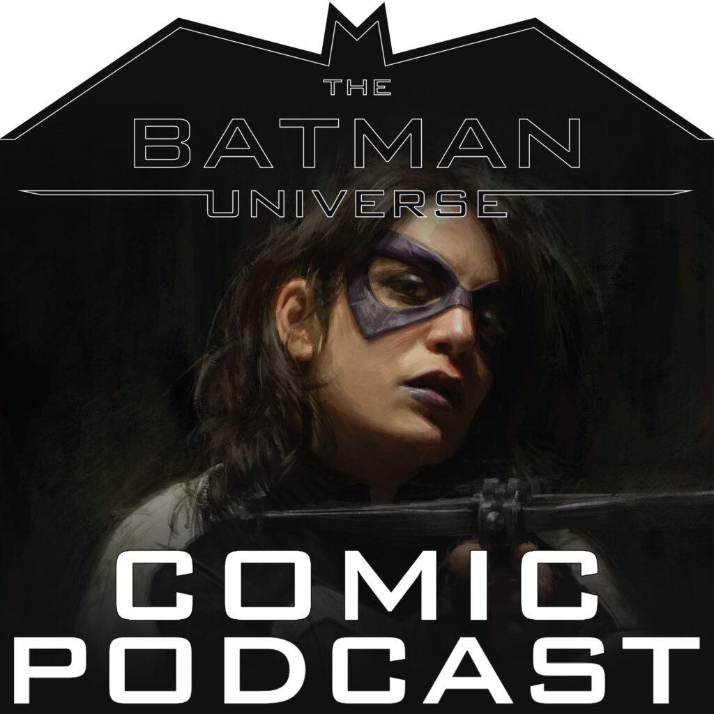 TBU Comics Podcast Season 13: Episode 14