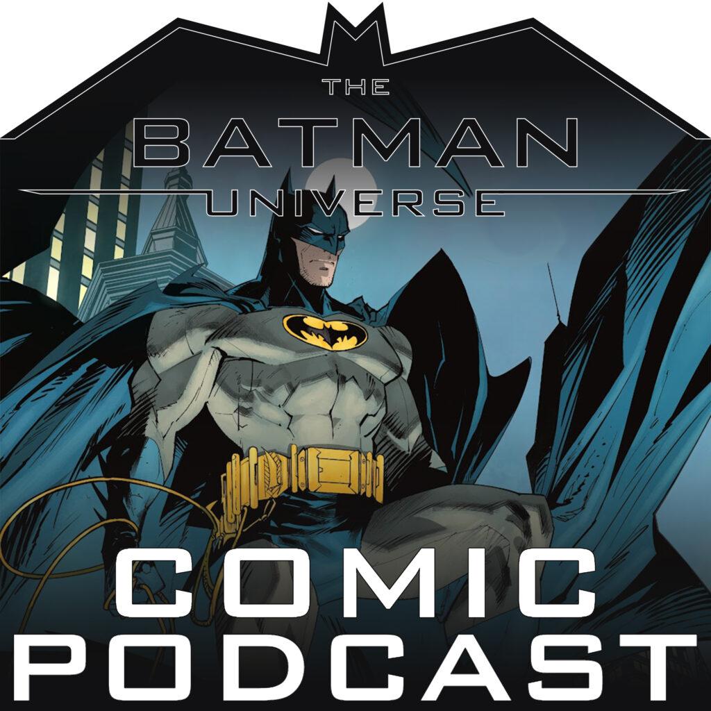 TBU Comic Podcast Season 13: Episode 15